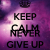 keep-calm-and-never-give-up
