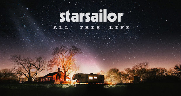 Starsailor – All this Life (review)
